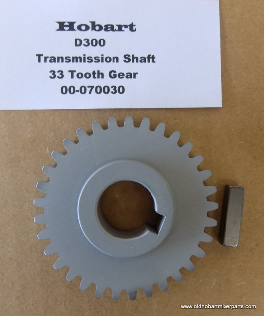 Hobart D300- Transmission Shaft-00-070030-33 Tooth Gear  New