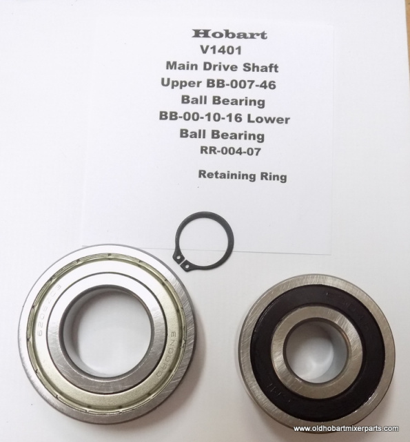Hobart V1401-Main Drive Shaft Top BB-004-46 Lower BB-10-16-  Retaining Ring RR-004-07